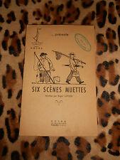 SIX SCÈNES MUETTES montées par Roger Lafosse  - COTRA, 1952
