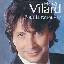 HERVE VILARD - POUR LA RETROUVER - CD (NEUF SOUS BLISTER) RARE