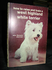 How To Raise And Train A West Highland White Terrier Dog, Care & Health