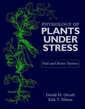 The Physiology of Plants Under Stress: Soil and Biotic Factors