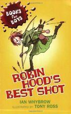 Robin Hood's Best Shot: Book 1 (Books for Boys)-Ian Whybrow, Tony Ross