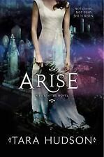 Hereafter Trilogy Ser.: Arise 2 by Tara Hudson (2013, Paperback)