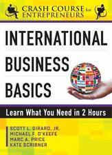 International Business Basics: Learn What You Need in 2 Hours (Crash Course for