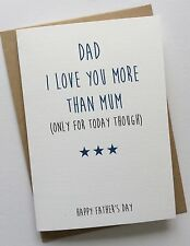 Handmade Personalised Dad Father's Day Card: Love You More Than Mum (Rude Funny)