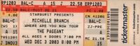 MICHELLE BRANCH 2003 WHERE ARE YOU NOW TOUR UNUSED ST. LOUIS CONCERT TICKET