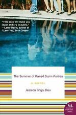 The Summer of Naked Swim Parties by Jessica Anya Blau (softcover)