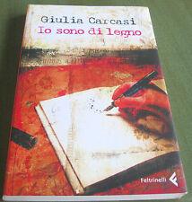 """IO SONO DI LEGNO Giulia Cercasi (2007) 1ª edizione ne """"I Canguri"""" gennaio 2007"""