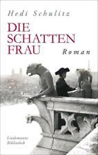 Die Schattenfrau (Lindemanns Bibliothek) von Schulitz, Hedi