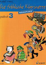 Klarinette Noten : Die fröhliche Klarinette Spielbuch 3 MAUZ leMi - ms - B-WARE