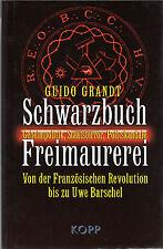 SCHWARZBUCH FREIMAUREREI - Guido Grandt - KOPP VERLAG