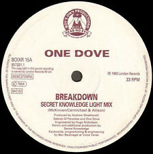 ONE DOVE - Breakdown (Secret Knowledge Rmxs) - Boy's Own