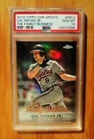 2019 Topps Chrome Update The Family Business CAL RIPKEN JR. -  PSA 10 GEM MINT