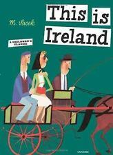 This Is Ireland by Miroslav Sasek c2005, NEW Hardcover