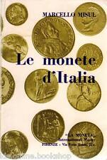 Le monete d'Italia - Marcello Misul - La Moneta Firenze 1987
