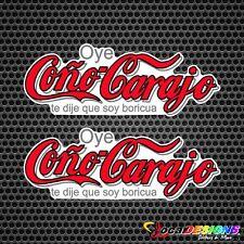 2x PUERTO RICO OYE COÑO CARA.. TE DIJE QUE SOY BORICUA VINYL CAR STICKERS DECALS