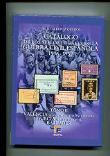2016.CATALOGO SELLOS LOCALES.GUERRA CIVIL.TOMO II.NUEVO ULTIMA EDICION