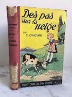 Delle Non Sul La Neve E.Graziani Albin Michel Parigi 1936