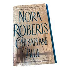 Chesapeake Bay Saga Ser.: Chesapeake Blue by Nora Roberts (2004, UK- A Format...