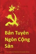 Ban Tuyen Ngon Cong San : The Communist Manifesto (Vienamese Edition) by Karl...