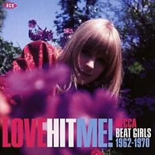 Love Hit Me Decca Beat Girls 62-70 0029667074629 by Various Artists CD