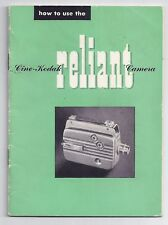 Cine Kodak Reliant movie camera instruction book 1949?