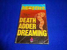 DEATH ADDER DREAMING  BY  IAN MOFFITT - SMALL PB BOOK!!