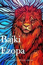 Bajki Ezopa : Aesop's Fables (Polish Edition) by Aesop (2015, Paperback)
