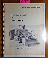 John Deere 46 Farm Loader For 3010 4010 Tractor Predelivery Instructions Manual