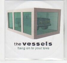 (EF83) The Vessels, Hang On To Your Love - 2003 DJ CD