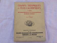 Champs thermiques flux calorifiques Babcock Wilcox 1951