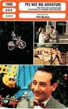 FICHE CINEMA : PEE WEE BIG ADVENTURE - Reubens,Daily,Holton,Burton 1985
