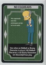 2003 The Simpsons: Trading Card Game Base #151 No Eggheads Gaming 1t5