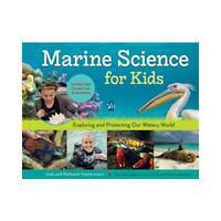Marine Science for Kids by Bethanie Hestermann, Josh Hestermann, Stephanie Ar...