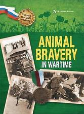 Animal Bravery in Wartime (The National Archives) (Beyond the Call of Duty), Hic