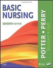 Basic Nursing, 7e by Patricia A. Potter RN MSN PhD FAAN, Anne Griffin Perry R