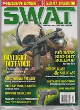 S.W.A.T. Magazine Dec 2013 SEALED Survival Weapons, FREE 2014 Calendar