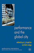 Performance and the Global City (Performance Interventions), , New Book