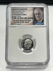 2015-W Silver Roosevelt Dime - NGC PF 70 UC - March of Dimes Set - Early Release