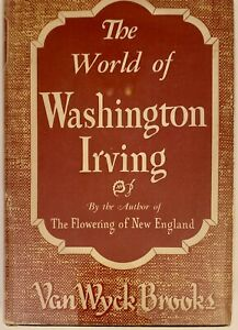 The World Of Washington Irving Van Wyck Brooks Hardcover Dust Jacket Book Club