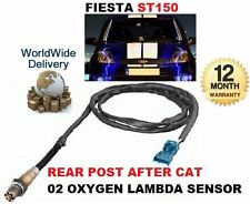 FOR FORD FIESTA ST150 2004-2008 2.0 REAR POST AFTER CAT 02 OXYGEN LAMBDA SENSOR