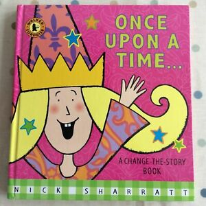 Once Upon a Time by Nick Sharratt Hardback Change the Story Book