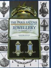 The Paris Salons, 1895-1914: v.1: Bijoux Designers A-K par Alastair Duncan...