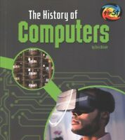 History of Computers, Paperback by Oxlade, Chris, Brand New, Free shipping in...