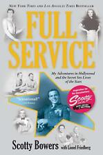 FULL SERVICE BOWERS SCOTTY/ FRIEDBERG LIONEL PAPERBACK BOOK Live of the Stars