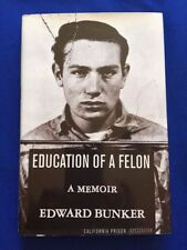 EDUCATION OF A FELON - FIRST EDITION INSCRIBED BY EDWARD BUNKER
