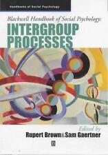 Blackwell Handbooks of Social Psychology: Intergroup Processes Social Psychology
