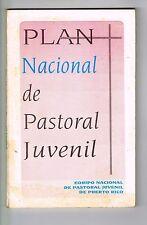 Plan Nacional De Pastoral Juvenil Iglesia Catolica Caguas Puerto Rico 1992
