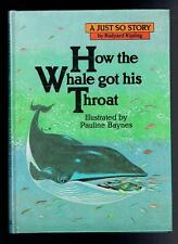 Kipling How the Whale Got His Throat (Just So Stories). Macmillan 1983 VG
