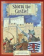 Very Good, Storm the Castle!: A Pop-up Board Game Book (Pop Up Board Games), Bob