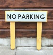No - Parking Signs  Solid wood & Metal with Post